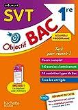 Objectif Bac SPECIALITE SVT 1re
