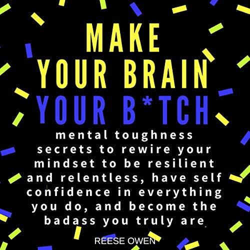 Make Your Brain Your B*tch Titelbild