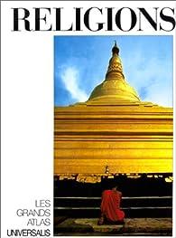 Religions par  Encyclopedia Universalis