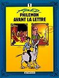 Philémon, tome 1 - Avant la lettre