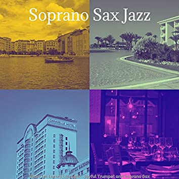 Music for Luxury Lounges - Joyful Trumpet and Soprano Sax