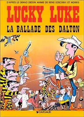René Goscinny et Morris présentent Lucky Luke, La Ballade des Dalton: D'après le film animé par le studio Idefix (French Edition)