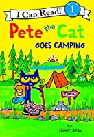 Pete the Cat Goes Camping (I Can Read Book)