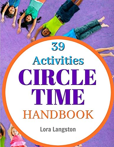 Circle Time Handbook: 39 Best Ever Group Activities