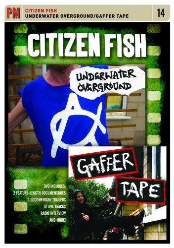 CITIZEN FISH UNDERWATER OVERGROUND GAFFER TAPE