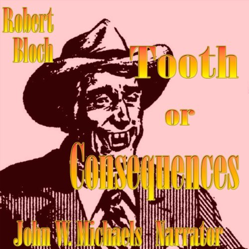 Tooth or Consequences audiobook cover art