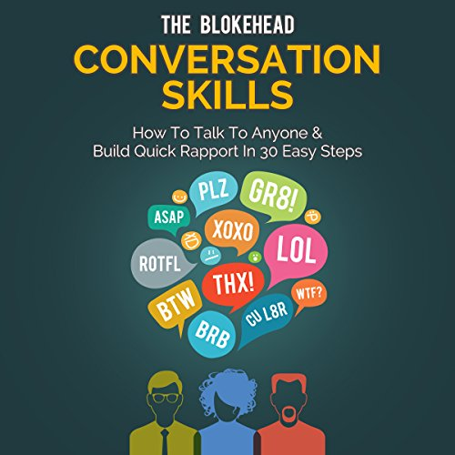 Conversation Skills: How to Talk to Anyone & Build Quick Rapport in 30 Easy Steps cover art