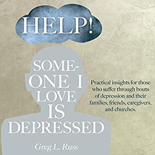 Help! Someone I Love Is Depressed audiobook cover art