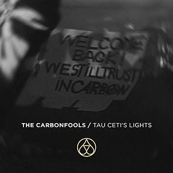 Tau Ceti's Lights