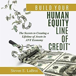 Build Your Human Equity Line of Credit audiobook cover art