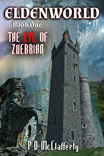 Eldenworld Book 1  The Eye of Zuebrihn (English Edition)