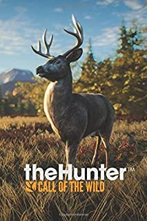 THE HUNTER CALL OF THE WILD: notebook 120 Empty Pages With Lines Size 6x9
