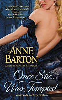 Once She Was Tempted (A Honeycote Novel Book 2) by [Anne Barton]