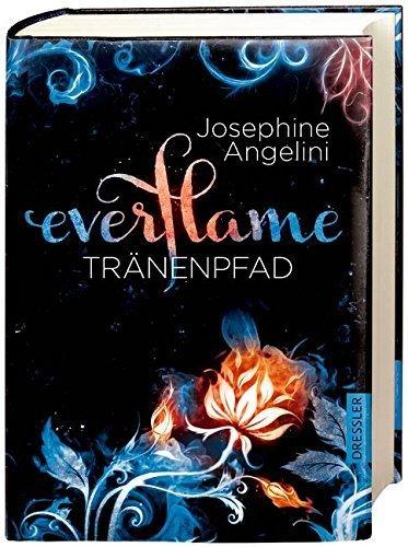 Everflame - Tränenpfad: Band 2 von Josephine Angelini (15. Oktober 2015) Gebundene Ausgabe
