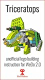 Triceratops: Lego Education WeDo 2.0 (45300) building guide instruction: Dino Triceratops (Lego instructions Book 2)