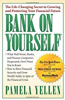 Bank On Yourself: The Life-Changing Secret to Protecting Your Financial Future by Pamela Yellen(2010-03-23)
