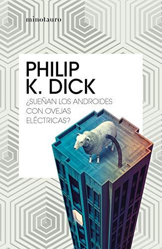 ¿Sueñan los androides con ovejas eléctricas? (Bibliotecas de Autor)