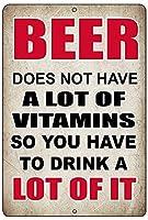 ビールには多くのビタミンがありません金属の壁の看板レトロなプラークのポスターヴィンテージの鉄のシート絵画の装飾吊りアートワーククラフトカフェビールバー
