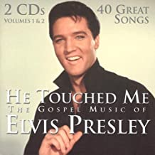 elvis presley he touched me
