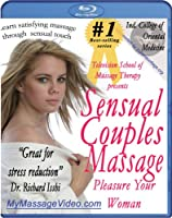 Sensual Couples Massage: Pleasure Your Woman [DVD]