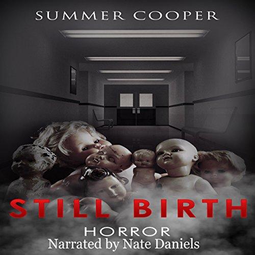 Horror: Still Birth audiobook cover art