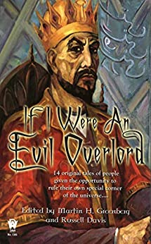 If I Were An Evil Overlord by [Martin H. Greenberg, Russell Davis]