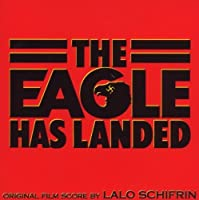 The Eagle Has Landed: Original Film Score by Lalo Schifrin (1999-04-06)