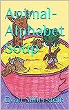 Animal-Alphabet Soup (English Edition)