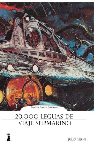 20.000 Leguas de Viaje Submarino (Spanish Edition)