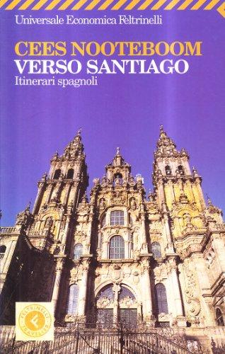 Verso Santiago. Itinerari spagnoli