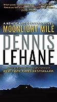 Moonlight Mile: A Kenzie and Gennaro Novel (Patrick Kenzie and Angela Gennaro Series)