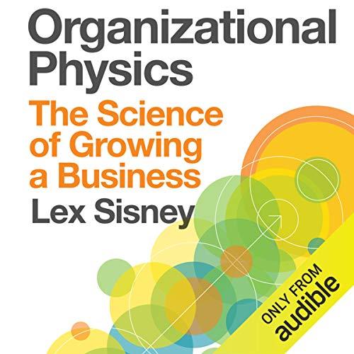Organizational Physics cover art