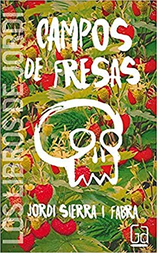 Campos de fresas (Los libros de…)