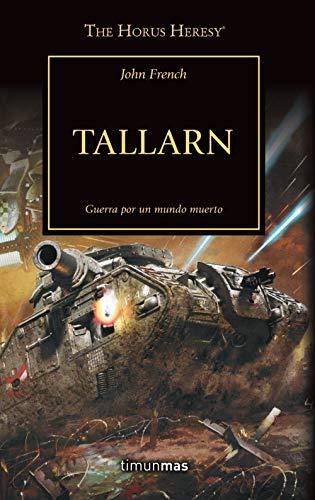 The Horus Heresy nº 45/54 Tallarn (Warhammer The Horus Heresy)