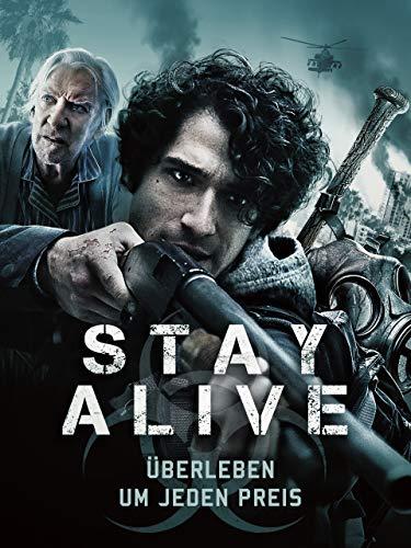 Stay Alive – Überleben um jeden Preis