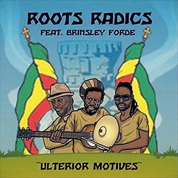 Ulterior Motives (Sly & Robbie vs. Roots Radics) [feat. Brinsley Forde, Bongo Herman & Don Camel]