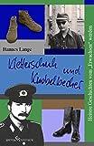 Kletterschuh und Knobelbecher: Heitere Geschichten vom