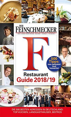 DER FEINSCHMECKER Restaurant Guide 2019 (Feinschmecker Restaurantführer)