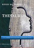 THESAURUS: Comment trouver le mot, l'expression ad hoc. (2020 t. 1)