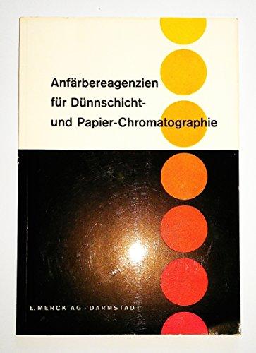ANFÄRBEREAGENZIEN FÜR DÜNNSCHICHT- UND PAPIER-CHROMATOGRAPHIE