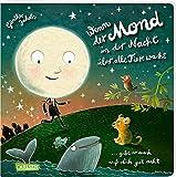 Wenn der Mond in der Nacht über alle Tiere wacht ... gibt er auch auf dich gut acht: Eine wunderbare Gutenachtgeschichte in Reimen ab 3 Jahren
