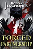 Forced Partnership: A Superhero Tale (Forced Heroics Book 3) (English Edition)