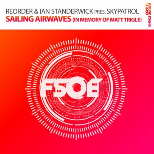 Reorder, Ian Standerwick & SkyPatrol