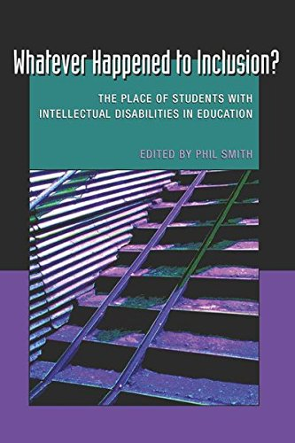 Whatever Happened to Inclusion?: The Place of Students with Intellectual Disabilities in Education (Disability Studies i