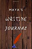 Maya's Writing Journal: writing Planner writing Book writing Journal Gift for Jacob / Notebook / Diary / Unique Greeting Card Alternative