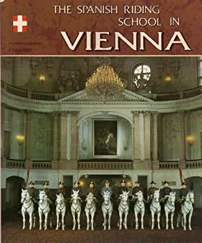 Paperback The Spanish Riding School in Vienna [Spanish] Book