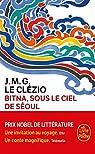 Bitna, sous le ciel de Séoul par J. M. G. Le Clezio