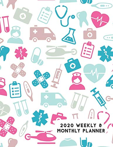 2020 Weekly & Monthly Planner: Medical Doctor Nurse Dentist Icons Calendar & Journal
