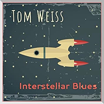 Interstellar Blues