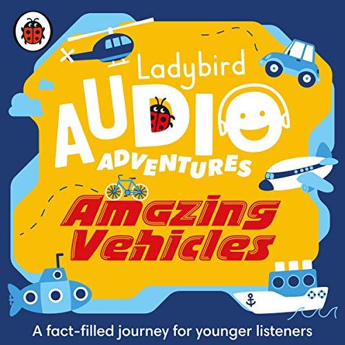 Amazing Vehicles: Ladybird Audio Adventures